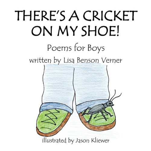 There s a Cricket on My Shoe: Lisa Verner