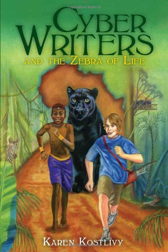9780615362267: Cyber Writers & the Zebra of Life (Adventure)