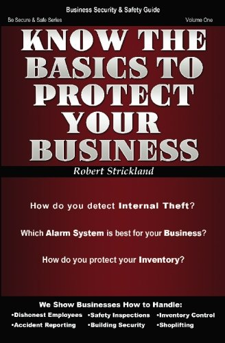 9780615364193: Know The Basics To Protect Your Business