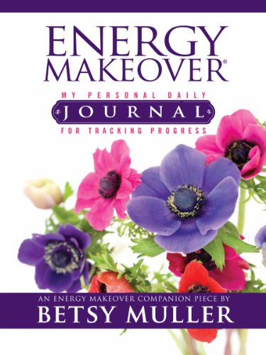 9780615366524: Energy Makeover® My Personal Daily Journal For Tracking Progress