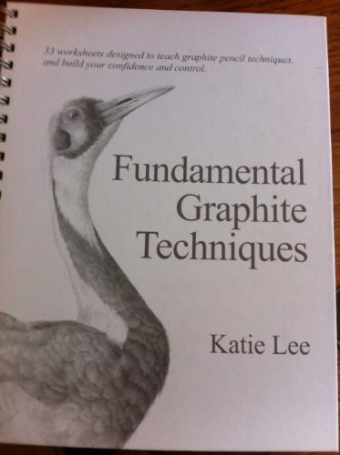 9780615366579: Fundamental Graphite Techniques