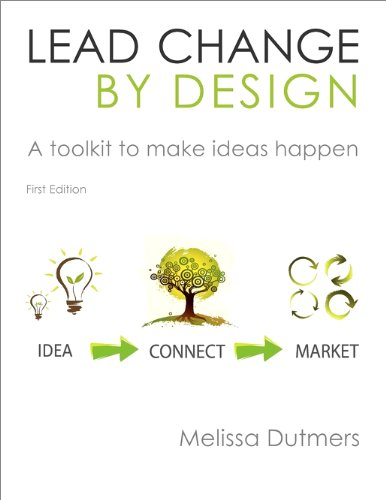 9780615366753: Lead Change by Design Toolkit