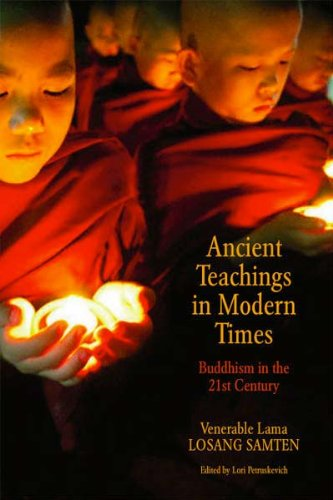 9780615366791: Ancient Teachings in Modern Times Buddhism in the 21st Century