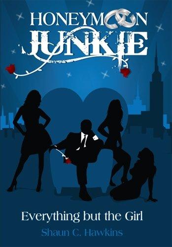 9780615367125: Honeymoon Junkie: Everything but the Girl