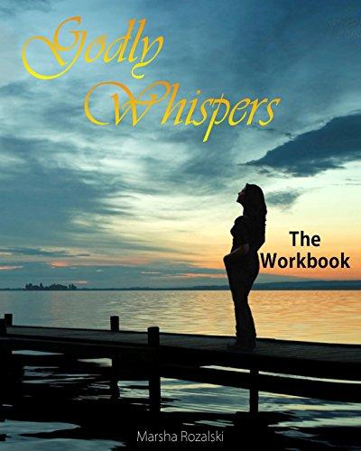Godly Whispers: The Workbook: Marsha Rozalski