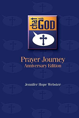 Chat with God: Prayer Journey: Jennifer Hope Webster