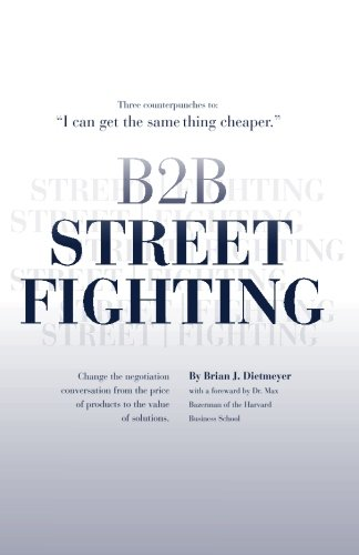 9780615368306: B2B Street Fighting: three counterpunches to change the negotiation conversation
