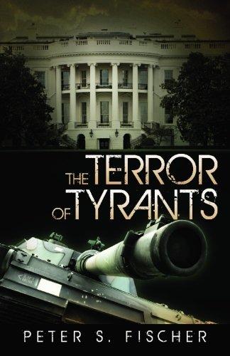 The Terror of Tyrants: Fischer, Peter S