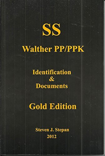 9780615368795: SS Walther PP/PPK: Identification & Documents (Gold Edition)