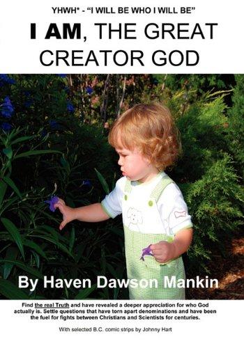 9780615368863: I Am, the Great Creator God