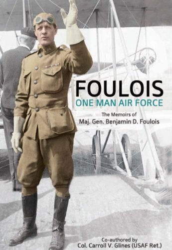 9780615369983: FOULOIS: One Man Air Force