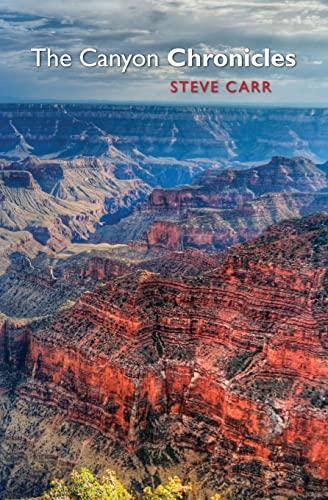 The Canyon Chronicles: Steve Carr