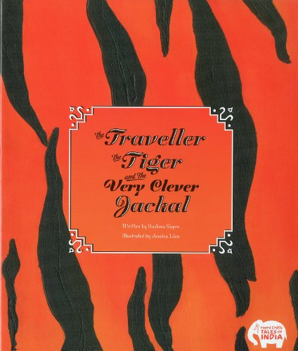 9780615370712: The Traveller, the Tiger, and the Very Clever Jackal