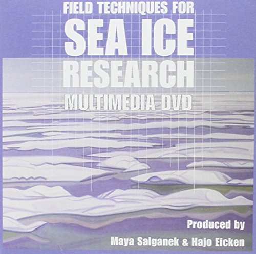 9780615370965: Field Techniques for Sea-Ice Research: Multimedia DVD