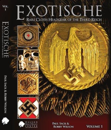 9780615371160: Exotische: Rare Cloth Headgear of the Third Reich
