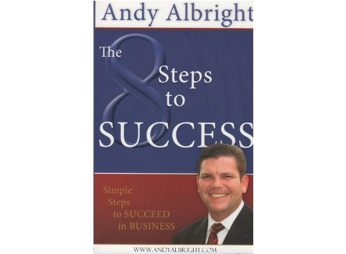 9780615371313: The 8 Steps to Success