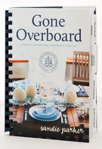 9780615371900: Gone Overboard (Easy Semi-Gourmet Cooking on a Boat or Anywhere)