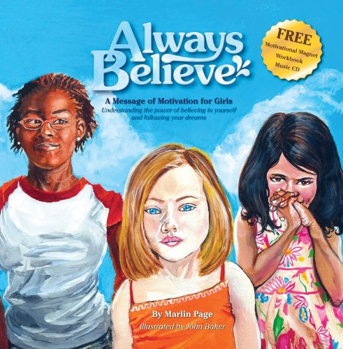 Always Believe: A Message of Motivation for Girls: Marlin Page
