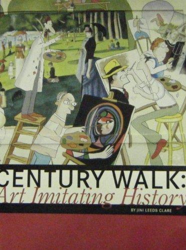 Century Walk: Art Imitating History: Jini Leeds Clare