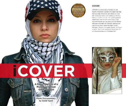 9780615376875: iCOVER: A Day in the Life of a Muslim-American COVERed Girl