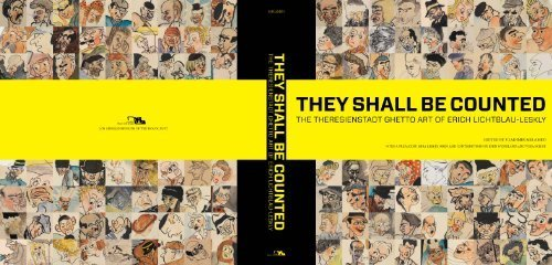 9780615377162: They Shall Be Counted (The Theresienstadt Ghetto Art Of Erich Lichtblau-Leskly)