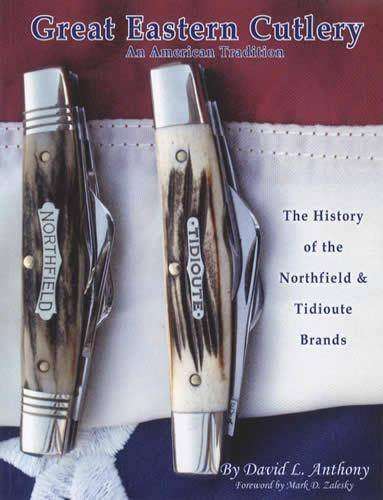 9780615378336: Great Eastern Cutlery, An American Tradition: The History of the Northfield & Tidioute Brands