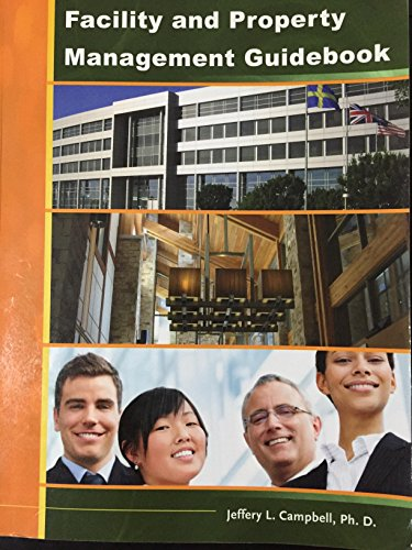 9780615381015: Facility and Property Management Guidebook