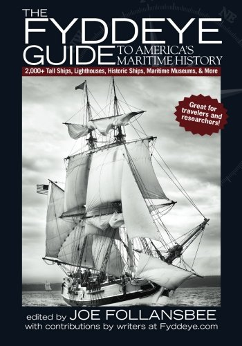 9780615381534: The Fyddeye Guide to America's Maritime History
