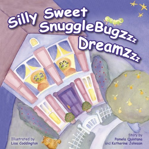 9780615381695: Silly Sweet SnuggleBugzzz Dreamzzz