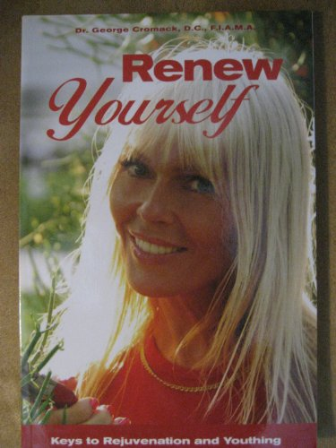 9780615381954: Renew Yourself