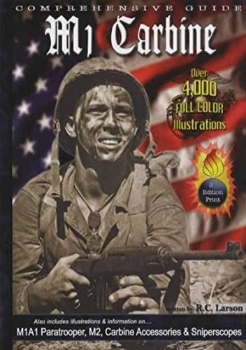 9780615382623: Comprehensive Guide to the M1 Carbine