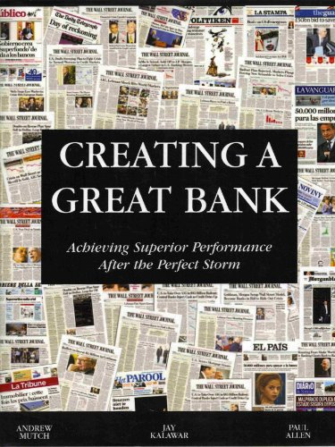 Creating a Great Bank - Achieving Superior: Andrew Mutch