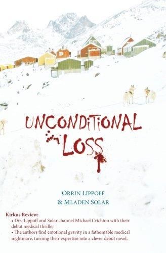 9780615384047: Unconditional Loss