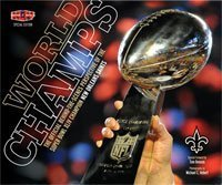 9780615384177: World Champs: The Official Behind the Scenes Perspective of the Super Bowl XLIV Champion New Orleans Saints by New Orleans Saints (2010-05-03)