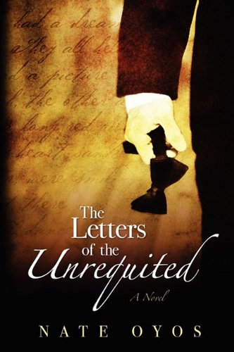 9780615385006: The Letters of the Unrequited