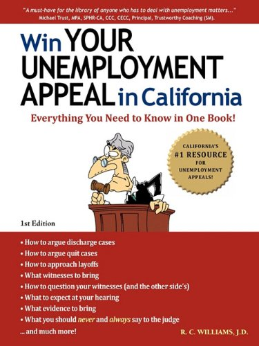 Win Your Unemployment Appeal in California: R C Williams