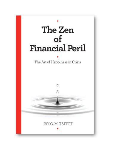 The Zen of Financial Peril (The Art: Jay G. M.