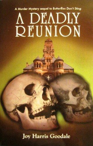 A Deadly Reunion: Joy Harris Goodale