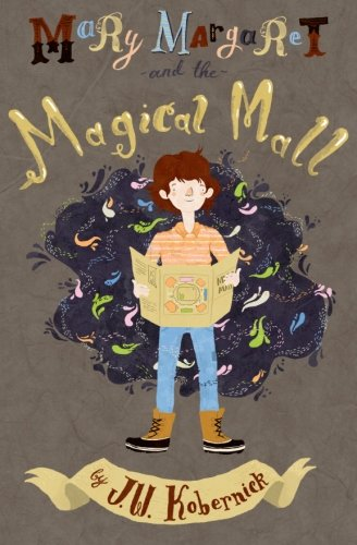 9780615387796: Mary Margaret and the Magical Mall