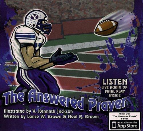 9780615387949: The Answered Prayer