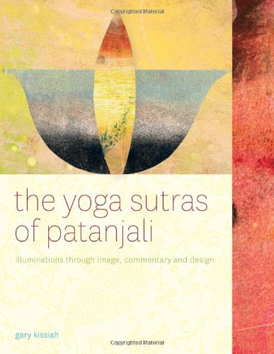 The Yoga Sutras of Patanjali-Illuminated (Second Edition)