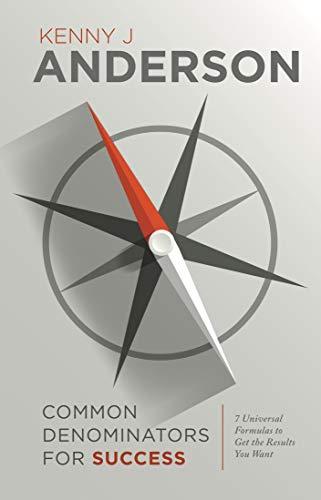 9780615390024: Common Denominators for Success