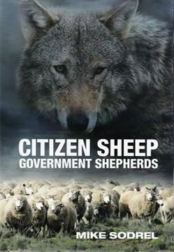 Citizen Sheep, Government Shepherds: Mike Sodrel