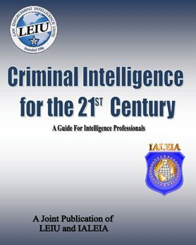 9780615390383: CRIMINAL INTELLIGENCE IN THE 2