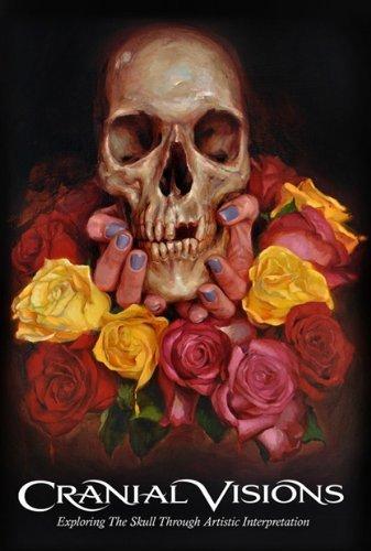 9780615390536: Cranial Visions: Exploring the Skull Through Artistic Interpretation