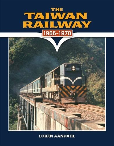 9780615391625: The Taiwan Railway: 1966-1970