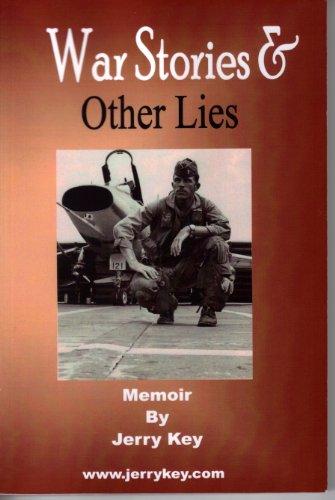 War Stories & Other Lies: Jerry Key