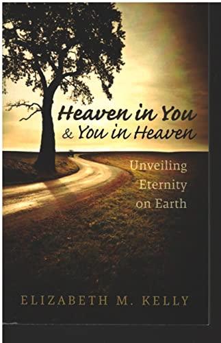 9780615394169: Heaven in You & You in Heaven