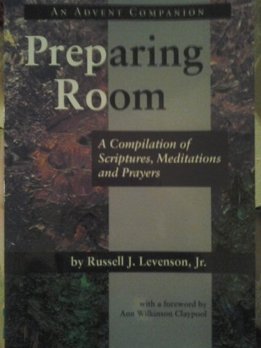 9780615394282: Preparing Room (A Compilation of Scriptures, Meditations and Prayers)