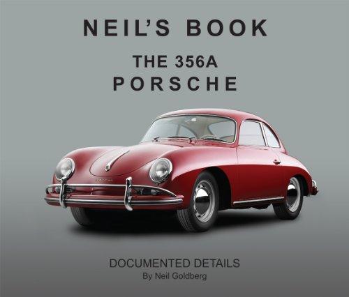 9780615395166: Neil's Book, The 356A Porsche. Documented Details